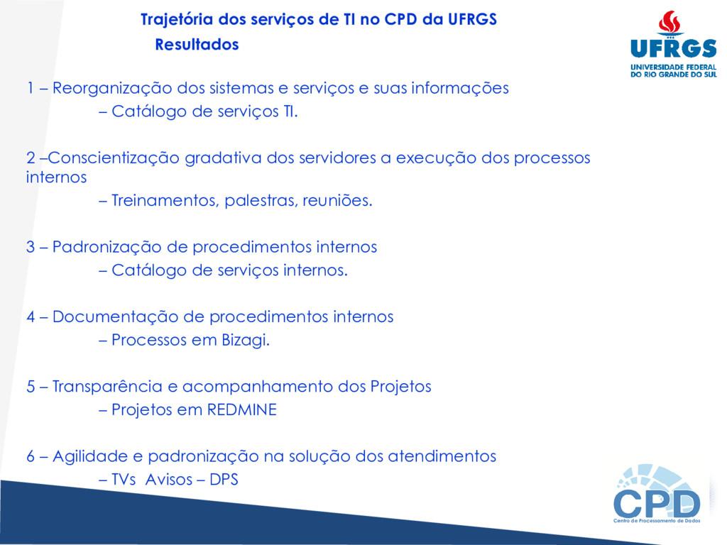 1 – Reorganização dos sistemas e serviços e sua...