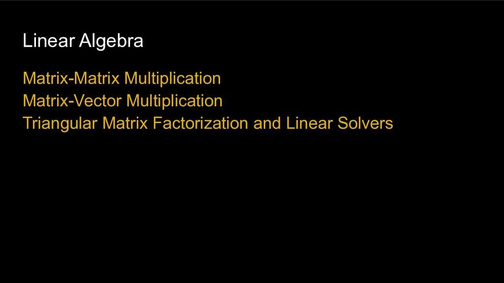 Linear Algebra Matrix-Matrix Multiplication Mat...