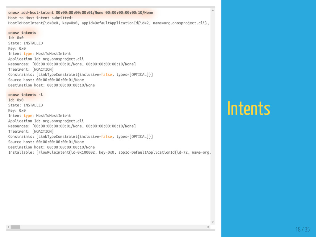 onos> add-host-intent 00:00:00:00:00:01/None 00...