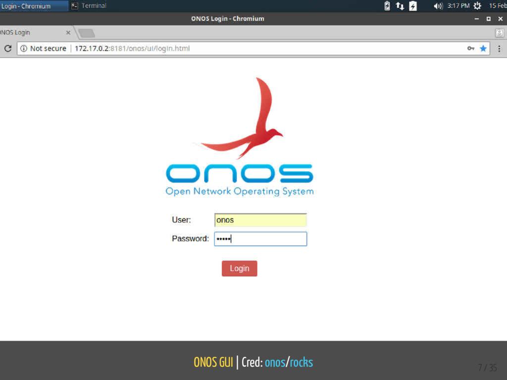 ONOS GUI | Cred: onos/rocks 7 / 35