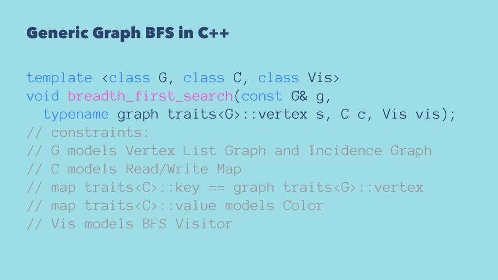 Generic Graph BFS in C++ template <class G, cla...