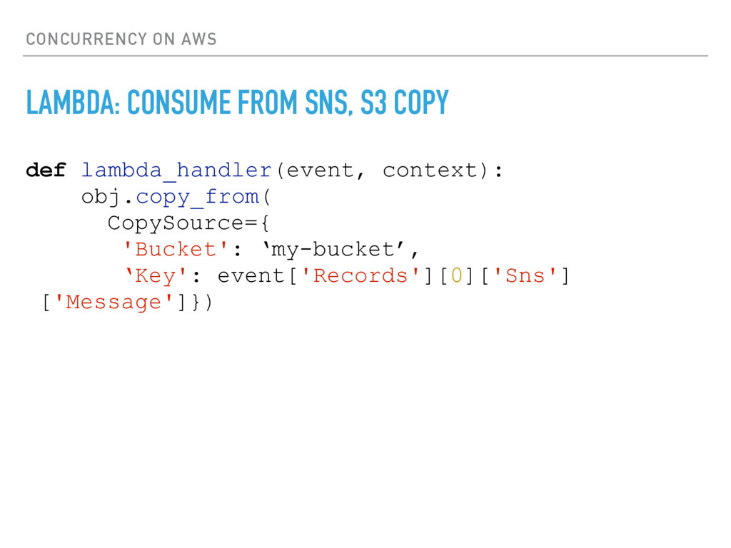 CONCURRENCY ON AWS LAMBDA: CONSUME FROM SNS, S3...