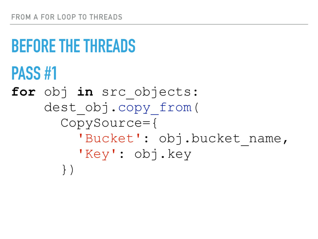 FROM A FOR LOOP TO THREADS BEFORE THE THREADS P...