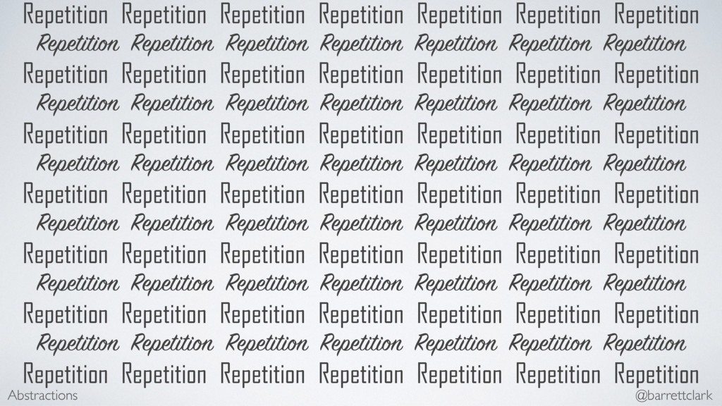 Repetition Repetition Repetition Repetition Rep...