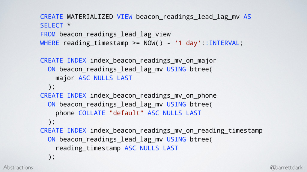 CREATE MATERIALIZED VIEW beacon_readings_lead_l...