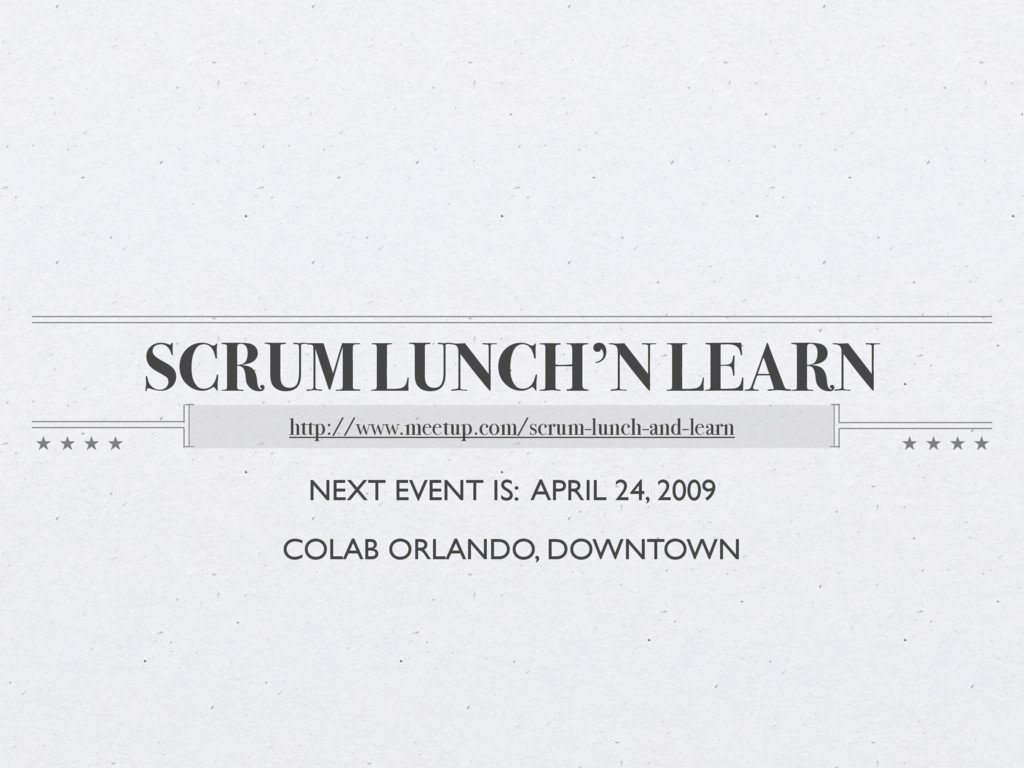 SCRUM LUNCH'N LEARN http://www.meetup.com/scrum...