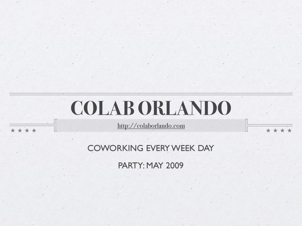 COLAB ORLANDO http://colaborlando.com COWORKING...