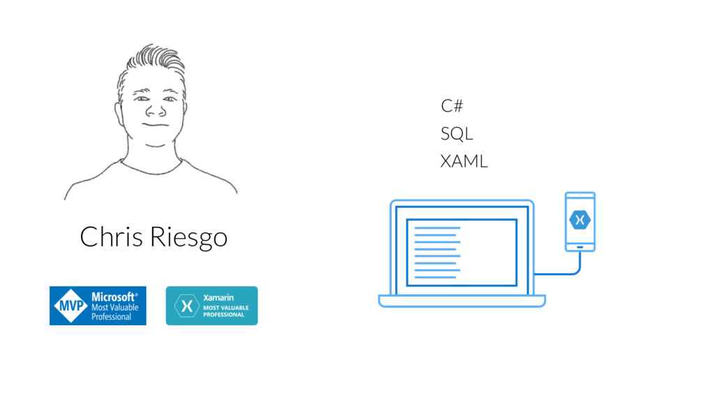 C# XAML SQL Chris Riesgo
