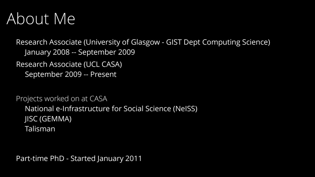 About Me Research Associate (UCL CASA) Septembe...