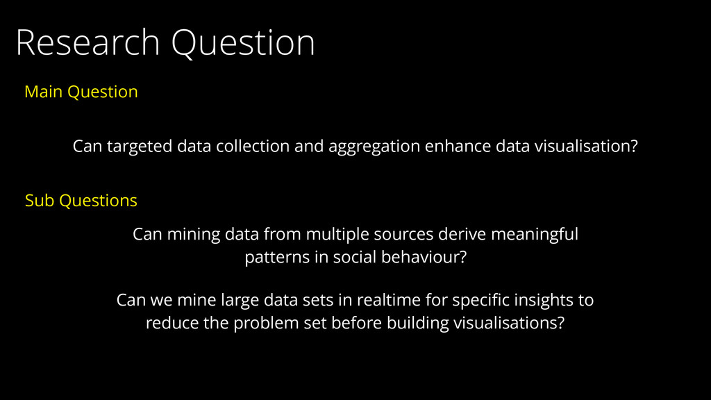 Research Question Can targeted data collection ...