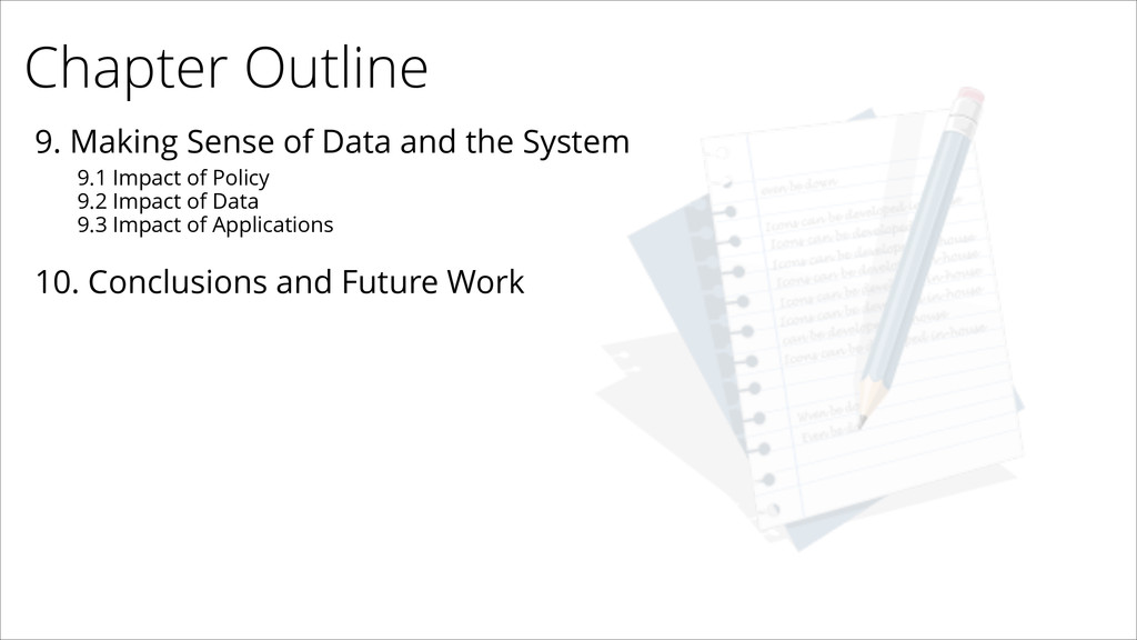 Chapter Outline 9. Making Sense of Data and the...