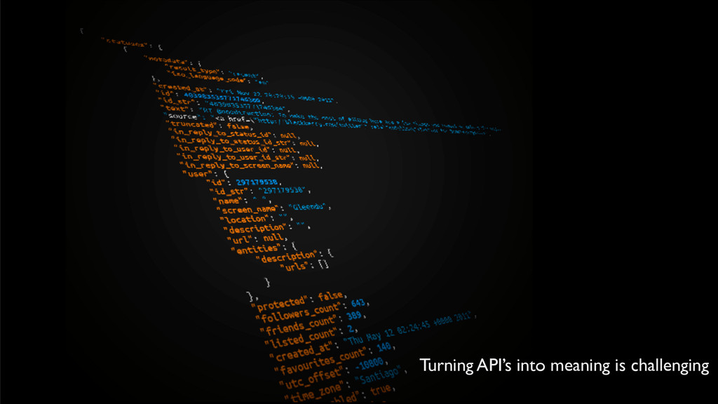 Turning API's into meaning is challenging