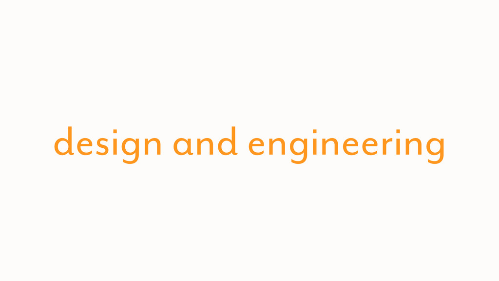 design and engineering