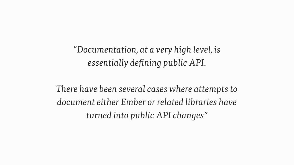 """""""Documentation, at a very high level, is essent..."""