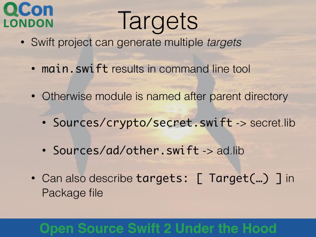 @alblue Open Source Swift 2 Under the Hood Targ...