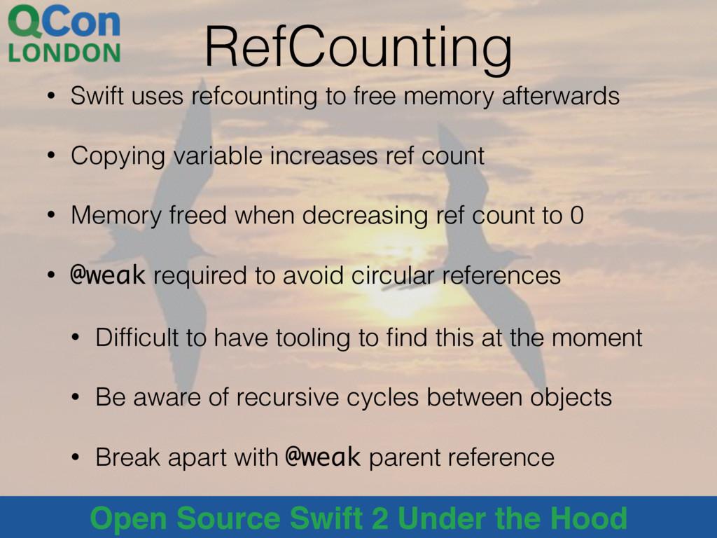 @alblue Open Source Swift 2 Under the Hood RefC...