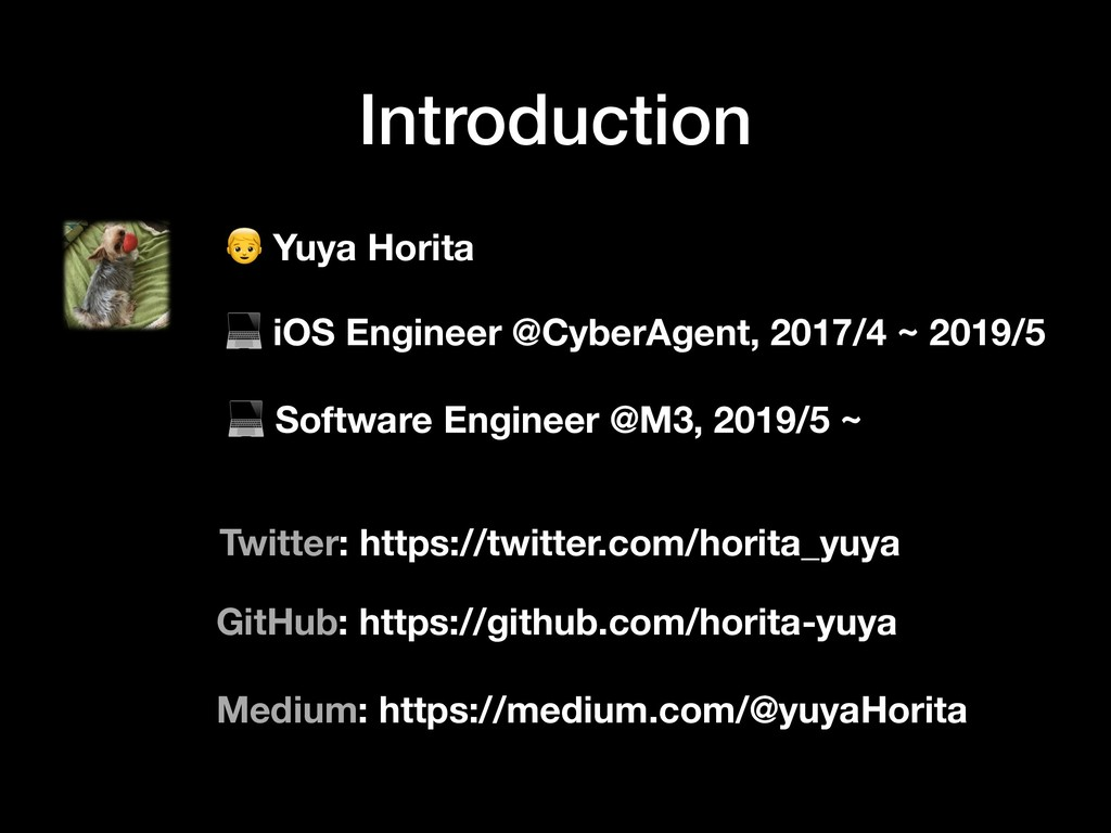 Introduction  Yuya Horita  iOS Engineer @CyberA...