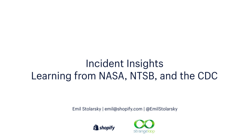 Incident Insights Learning from NASA, NTSB, and...
