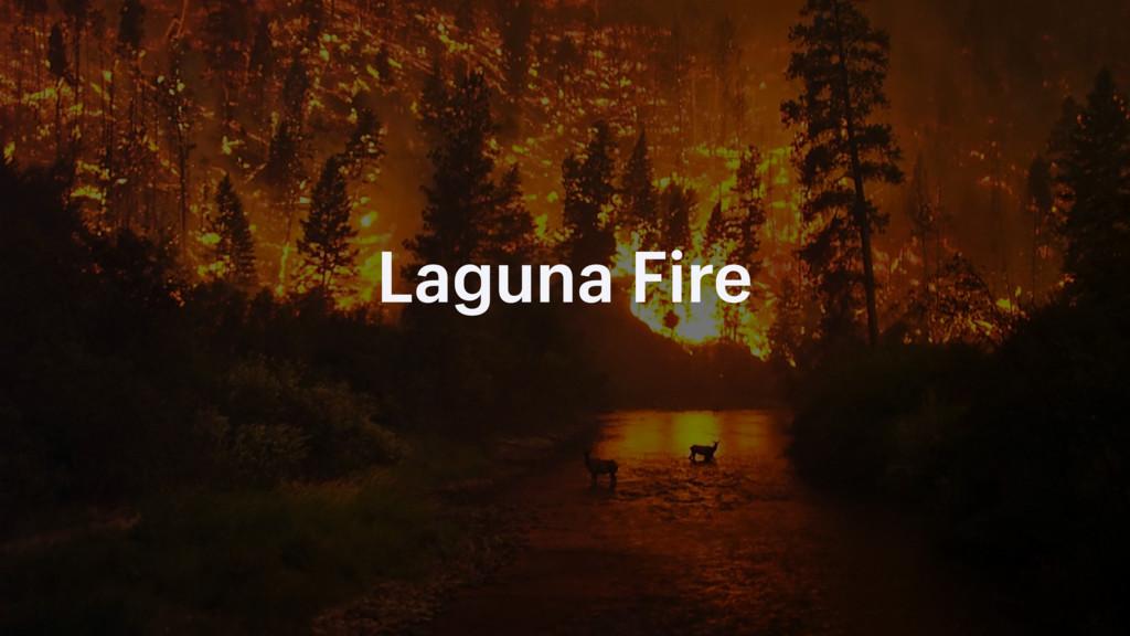 Laguna Fire