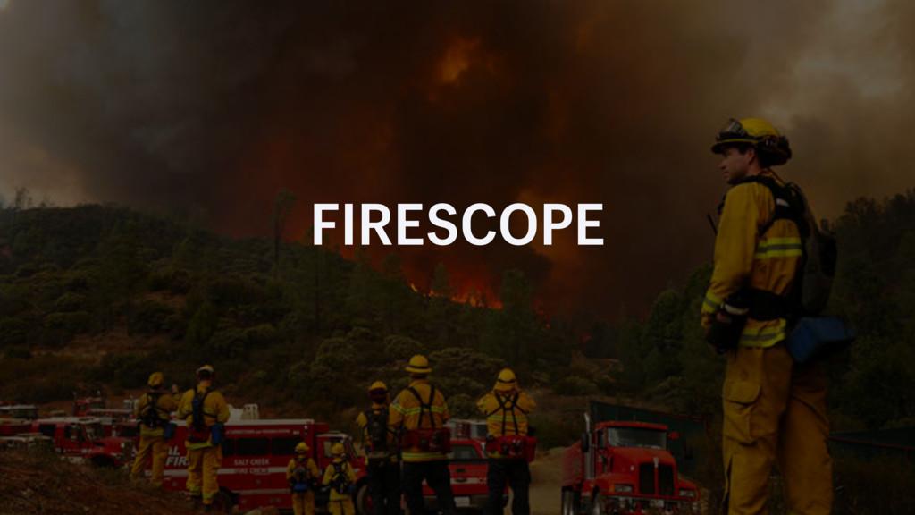 FIRESCOPE