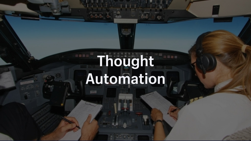 Thought Automation