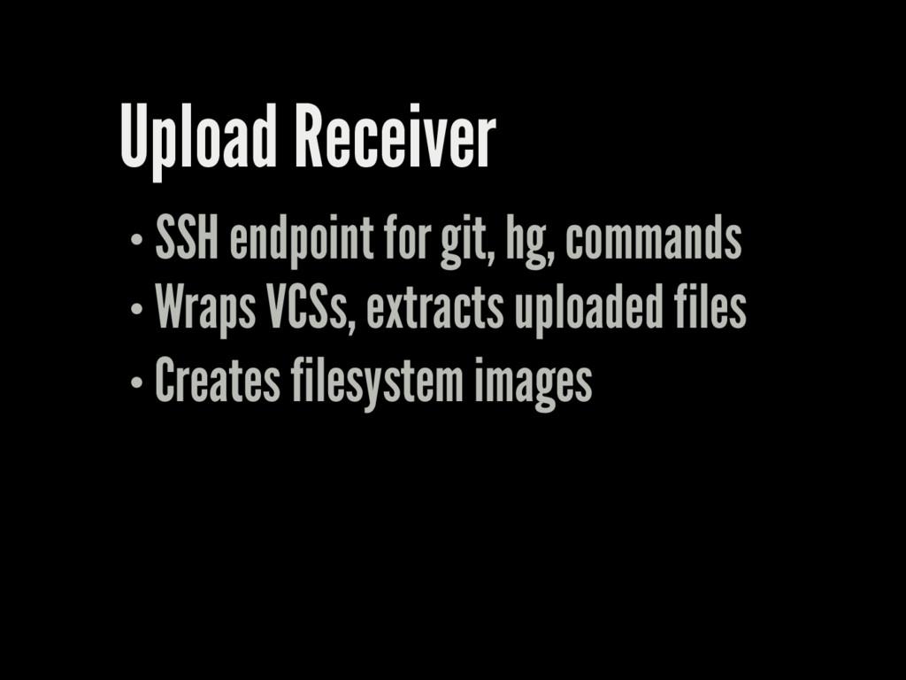 Upload Receiver SSH endpoint for git, hg, comma...