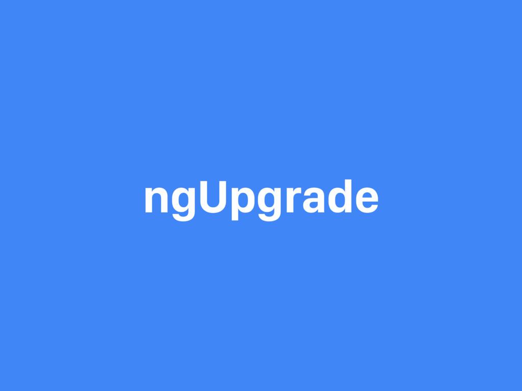 ngUpgrade