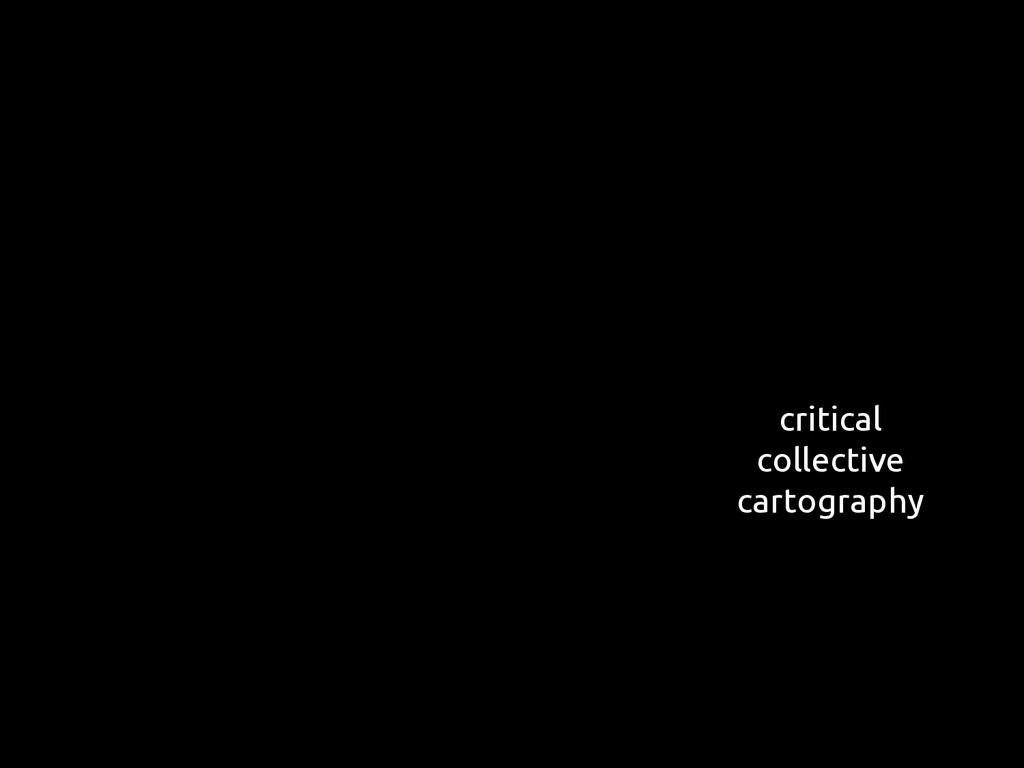 critical collective cartography