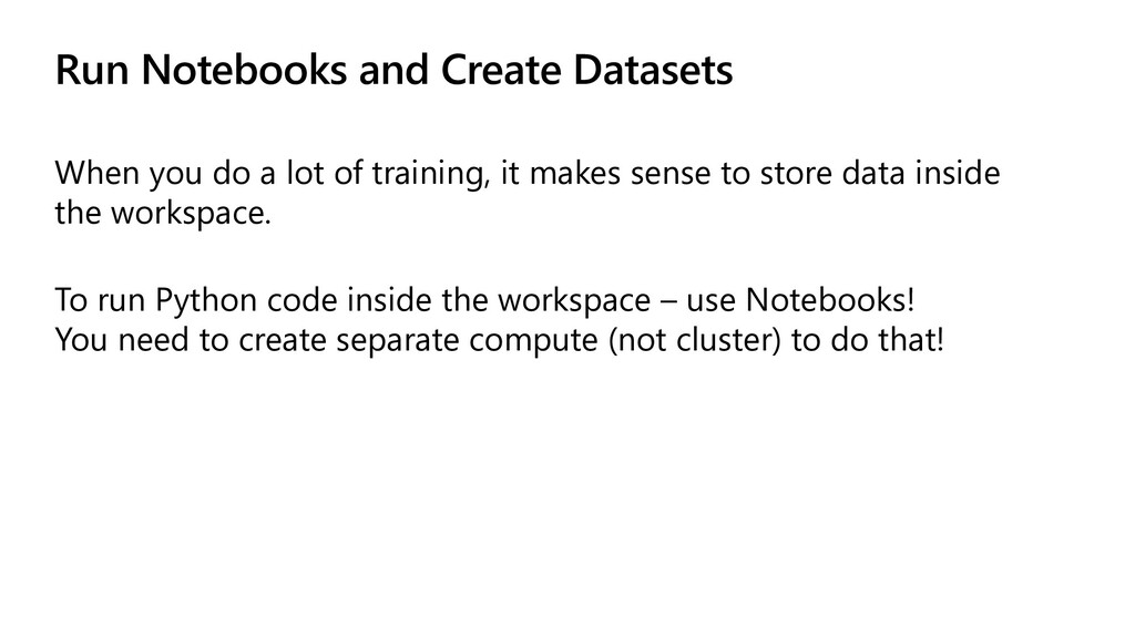 Run Notebooks and Create Datasets When you do a...
