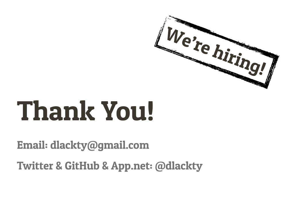 Email: dlackty@gmail.com Twitter & GitHub & App...
