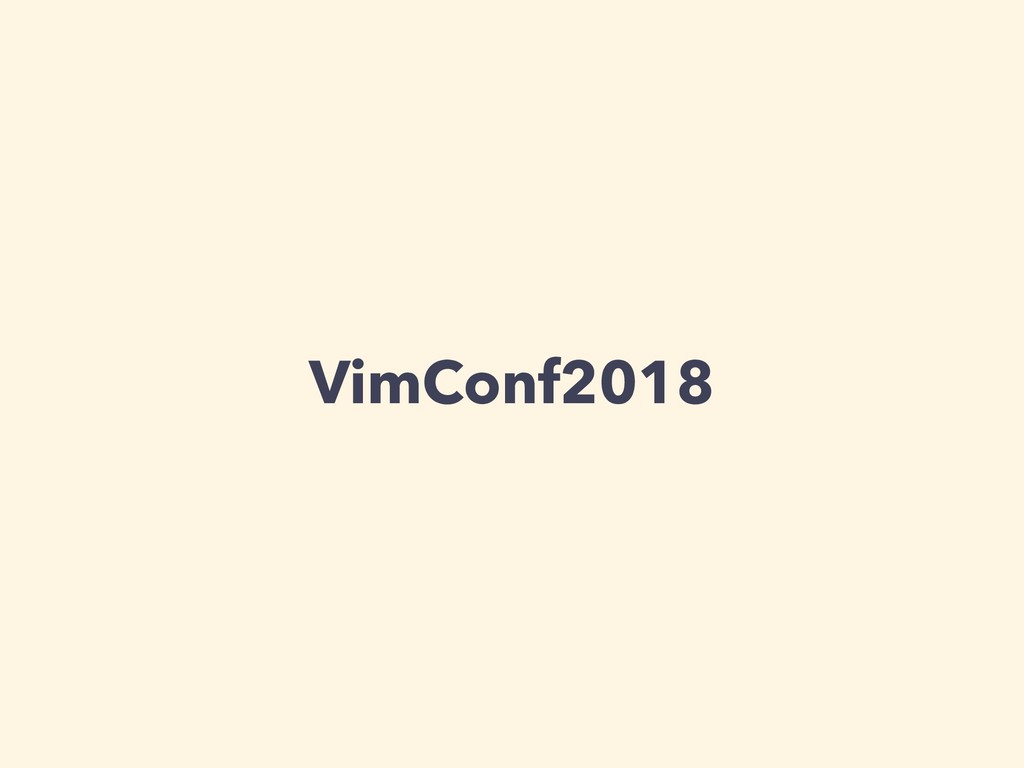 VimConf2018