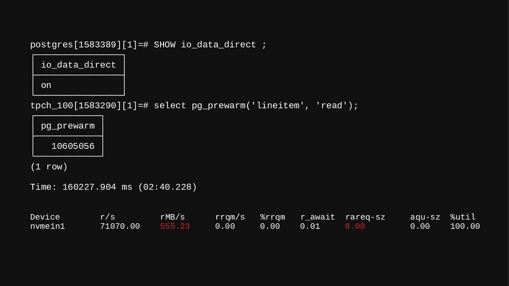 postgres[1583389][1]=# SHOW io_data_direct ; ┌─...