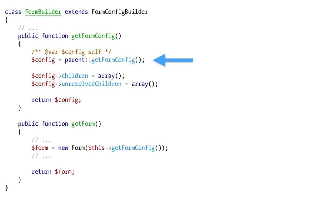 class FormBuilder extends FormConfigBuilder { /...