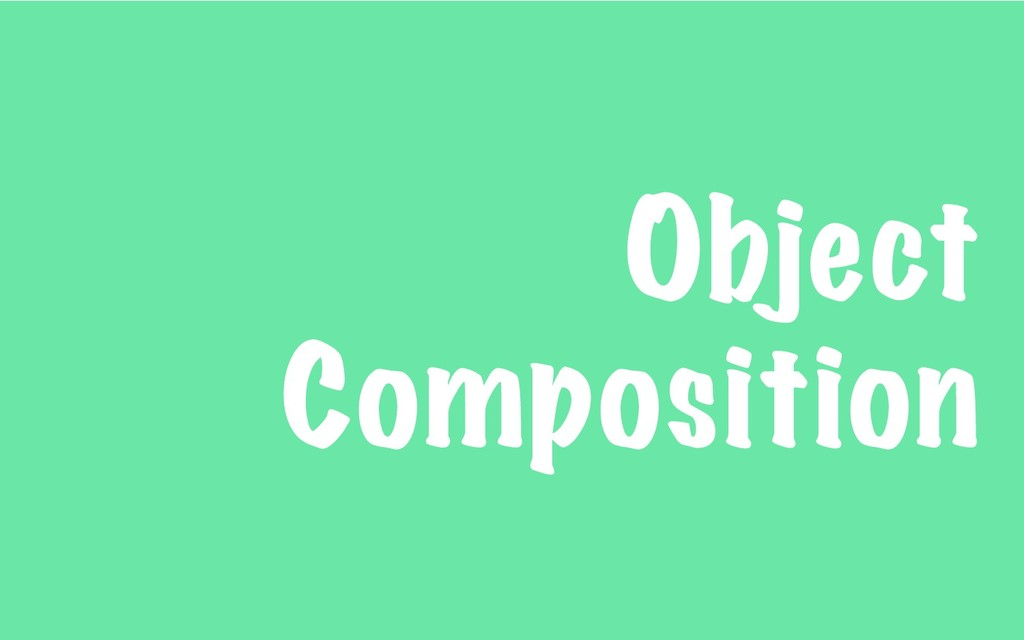 Object Composition