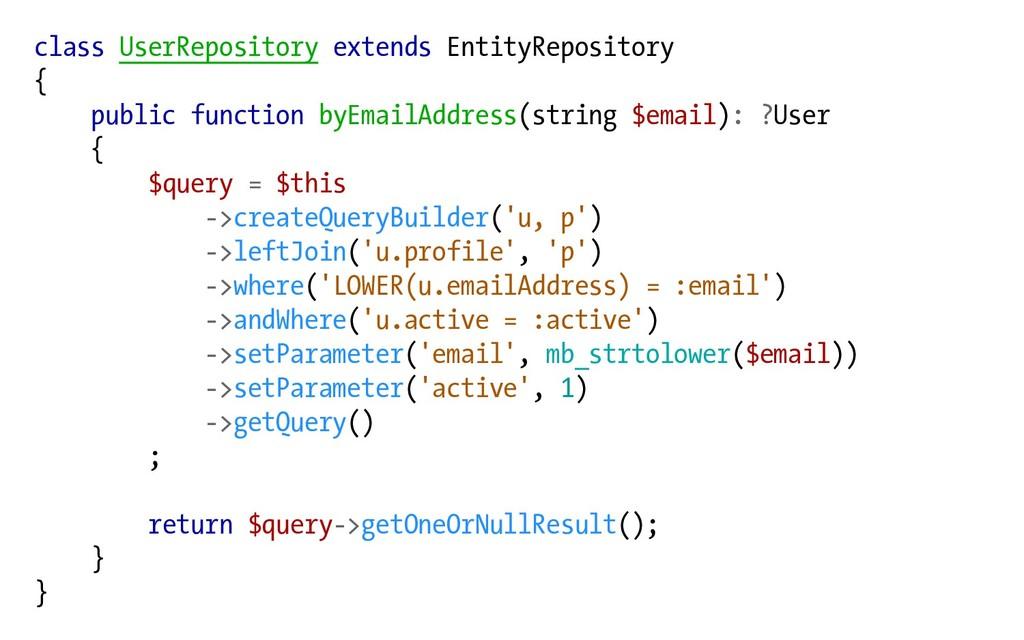 class UserRepository extends EntityRepository {...