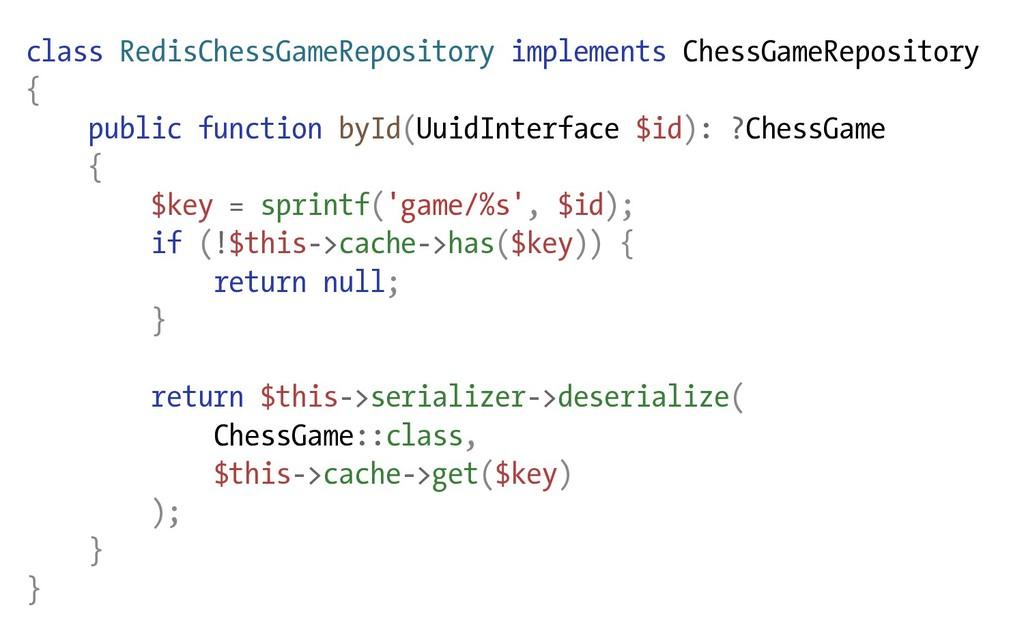 class RedisChessGameRepository implements Chess...