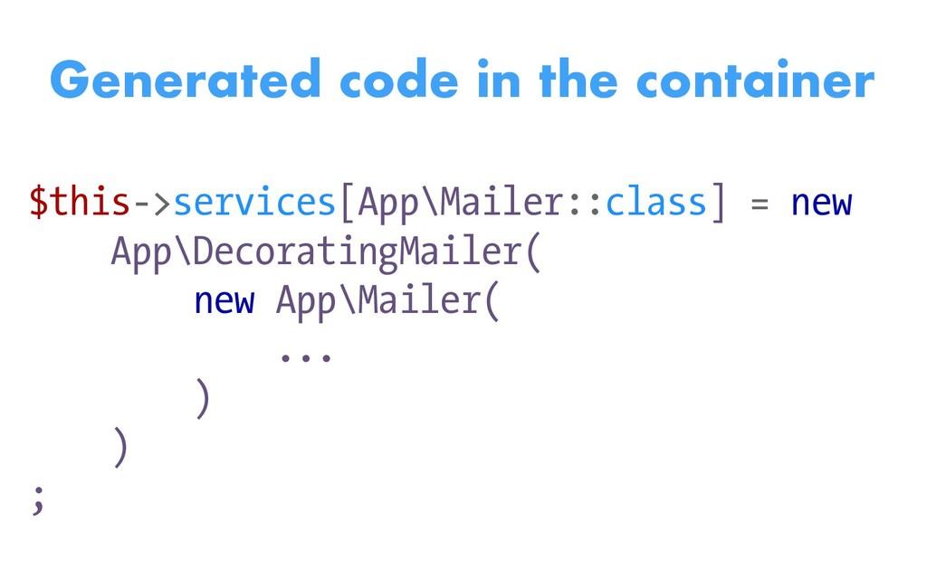 $this->services[App\Mailer::class] = new App\De...