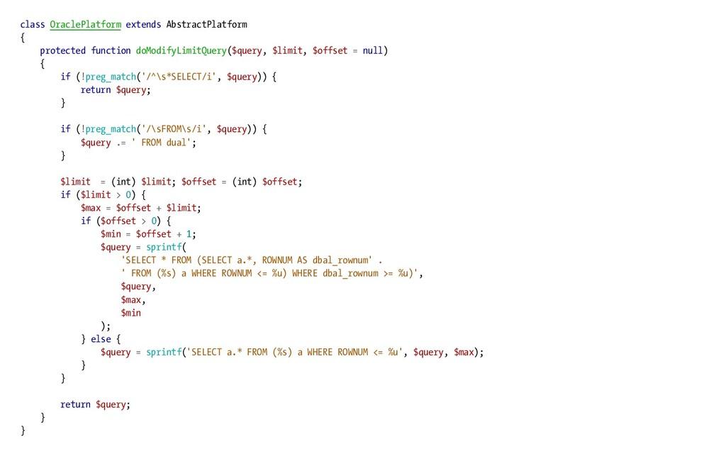 class OraclePlatform extends AbstractPlatform {...