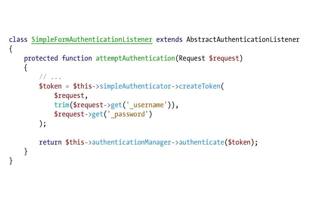 class SimpleFormAuthenticationListener extends ...
