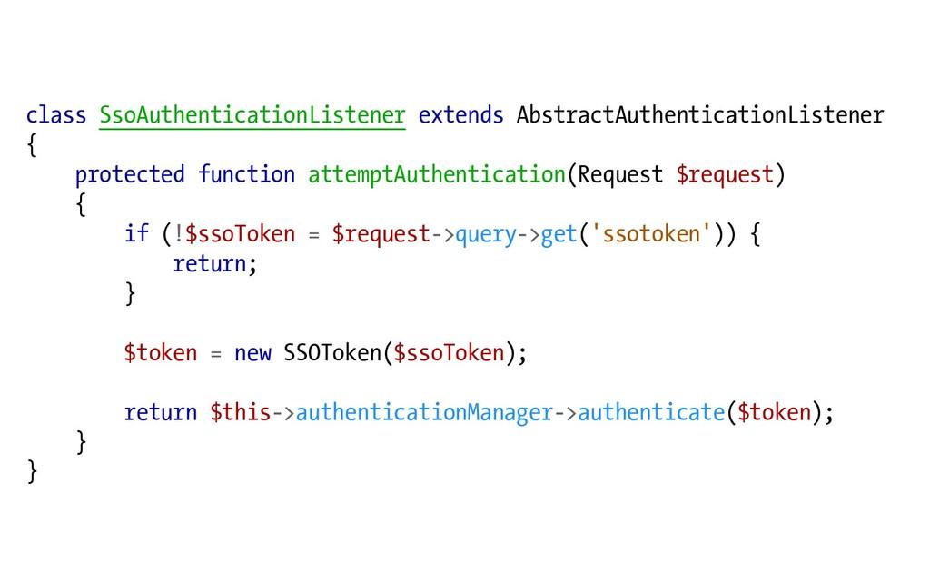 class SsoAuthenticationListener extends Abstrac...