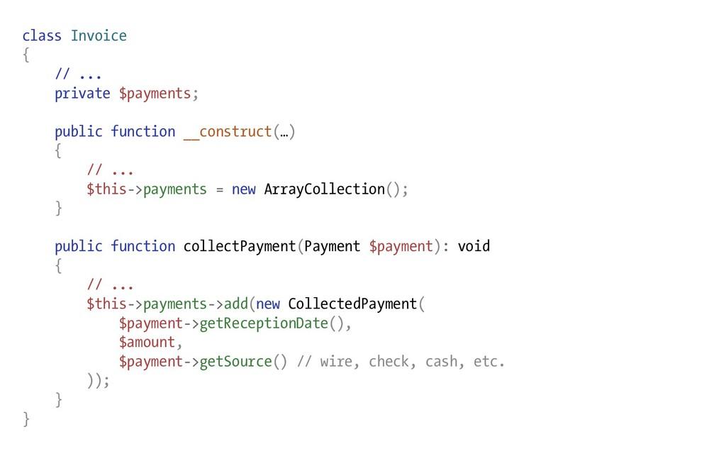 class Invoice { // ... private $payments; publi...