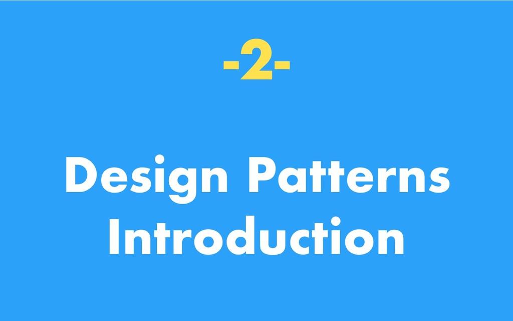 -2- Design Patterns Introduction