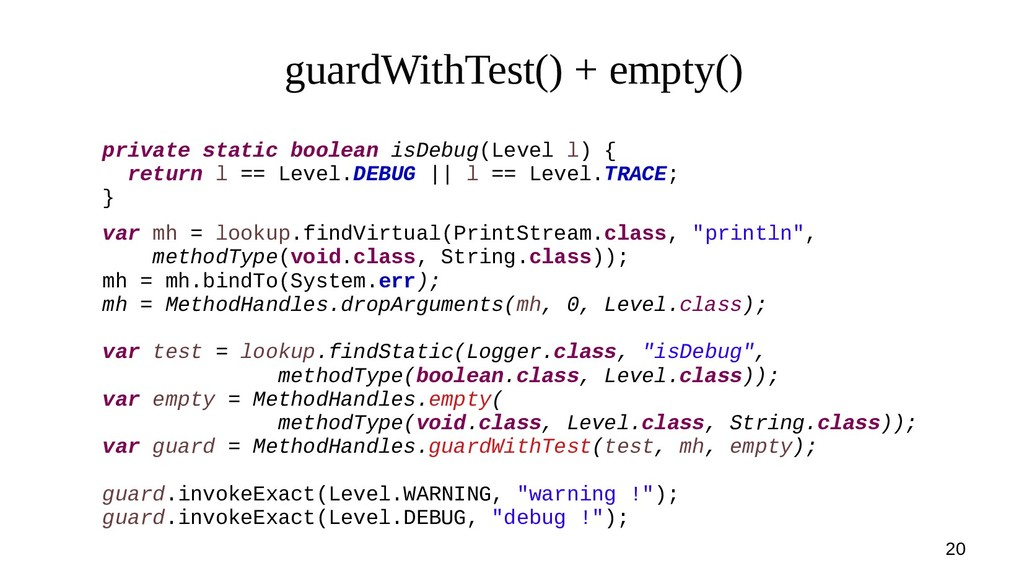 20 guardWithTest() + empty() private static boo...
