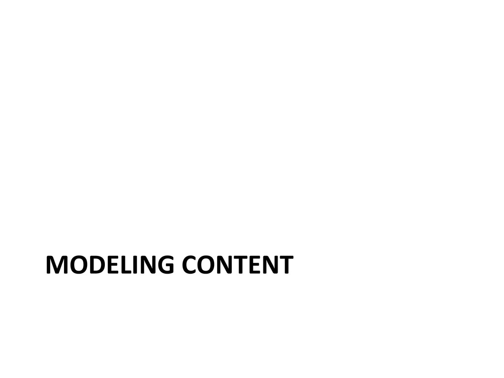 MODELING CONTENT