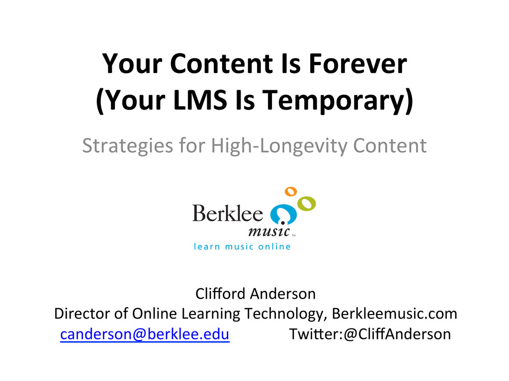 Your Content Is Forever  (Your L...