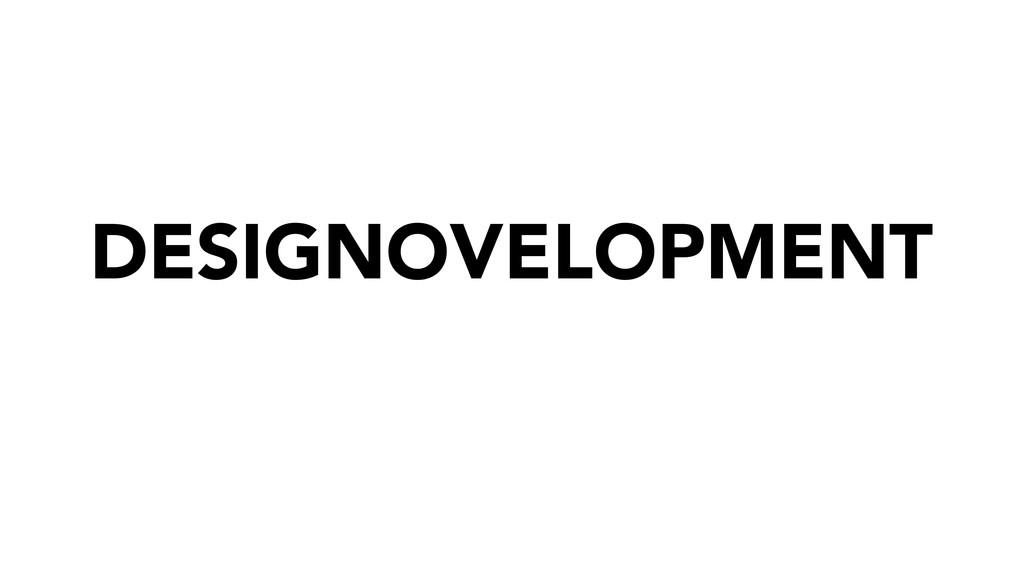 DESIGNOVELOPMENT