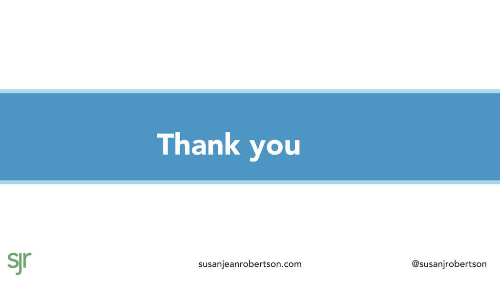 Thank you susanjeanrobertson.com @susanjroberts...