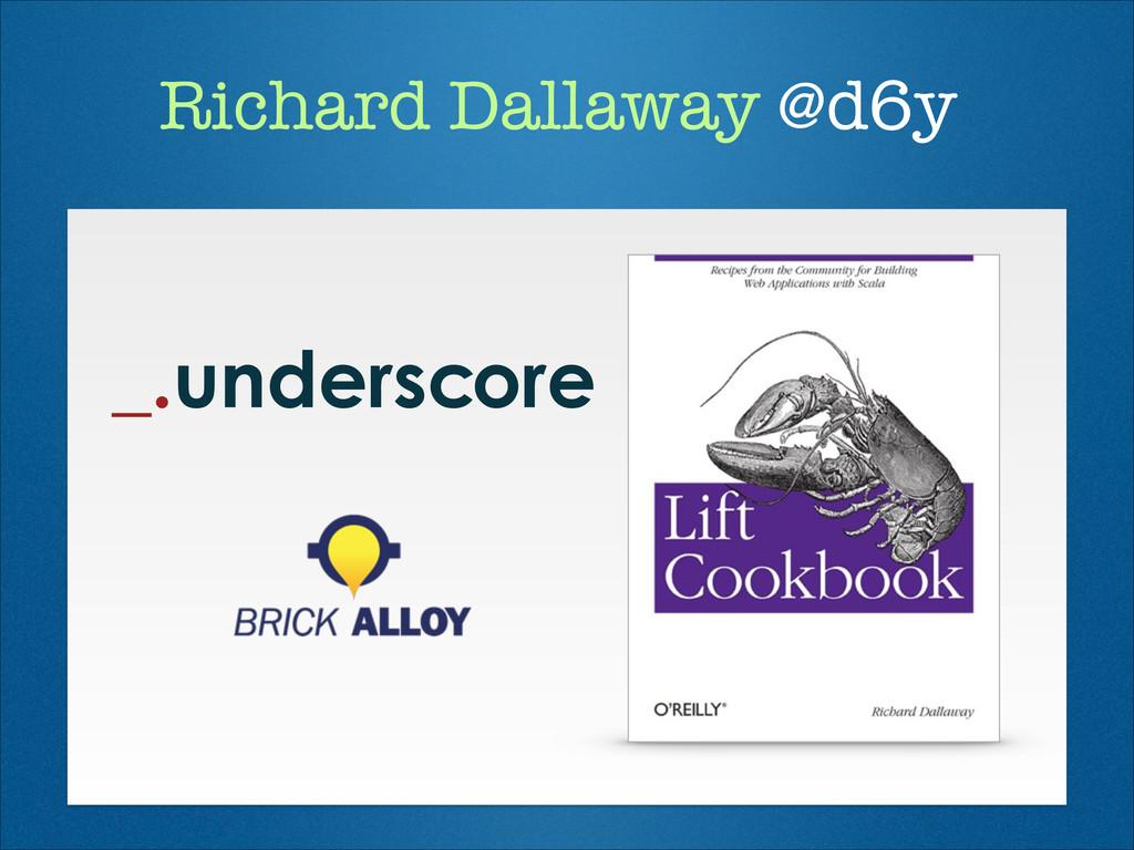Richard Dallaway @d6y
