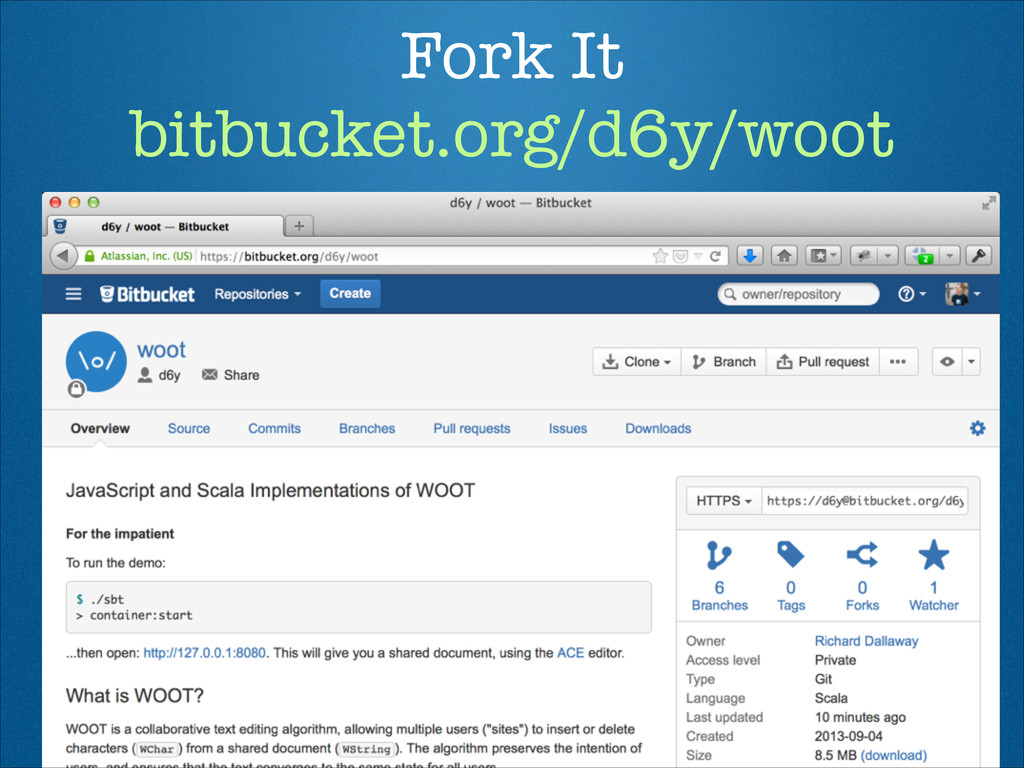 Fork It bitbucket.org/d6y/woot