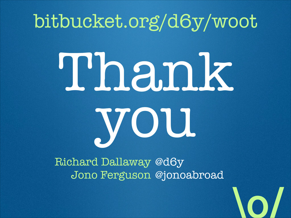 Thank  you Richard Dallaway Jono Ferguson @d6y...